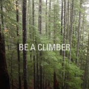 """Woman climbing on rock face with text that reads """"Be A Climber"""""""